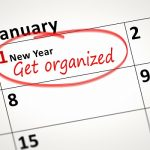 Start the Year off right by Getting Organized!